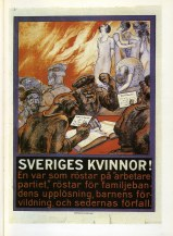Sveriges Kvinnor Borgerlig antisocialdemokratisk affisch 1928