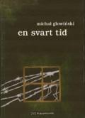 Michal Glowinski - En Svart Tid