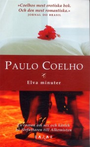 Paulo Coelho - Elva Minuter