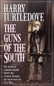 Harry Turtledove - Guns of the south
