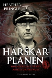 """Om Nazisternas uppbyggande av en fiktiv historia med ras och arisk överlägsenhet som grund - se bl.a.  """"Härskarplanen"""""""