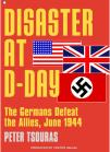 Peter Tsouras - Disaster at D-day