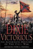 Peter Tsouras - Dixie Victorious