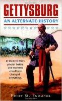 Peter Tsouras - Gettysburg An Alternate History