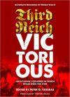 Peter Tsouras - Third Reich Victorious