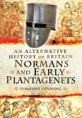 Timothy Venning - Normans and the Early Plantagenets