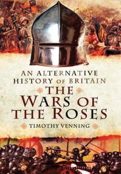 Timothy Venning - The Wars of the Roses
