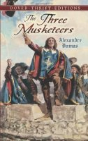 Alexandre Dumas - The three musketeers