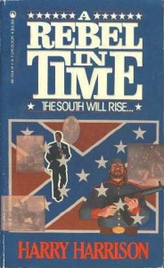 Harry Harrison-  A Rebel In Time