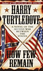 Harry Turtledove - How Few Remain two flags