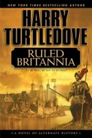 Harry Turtledove - Ruled Britannia_(cover)
